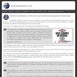 Crise de Libération: la fin d'un journal de la bourgeoisie moderniste