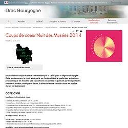 Coups de coeur Nuit des Musées 2014 / Nuit Européenne des Musées / Manifestations nationales / DRAC de Bourgogne / Régions