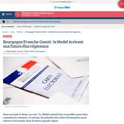 Bourgogne Franche-Comté : le Medef écrivent aux futurs élus régionaux