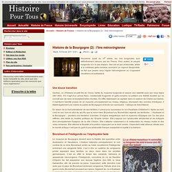 Histoire de la Bourgogne (2) : l'ère mérovingienne
