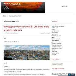 Bourgogne-Franche-Comté : Les liens entre les aires urbaines