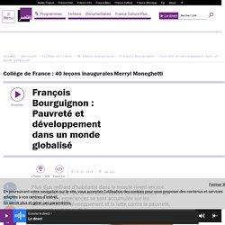 François Bourguignon : Pauvreté et développement dans un monde globalisé