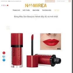 Bảng Màu Son Bourjois Velvet đầy đủ và mới nhất - Namirea Shop