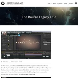 The Bourne Legacy Title - CreativeDojo