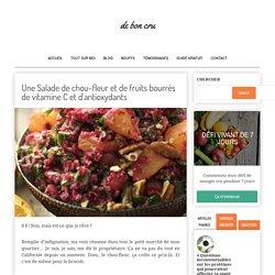 Une Salade de chou-fleur et de fruits bourrés de vitamine C et d'antioxydants - de bon cru