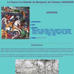 Tard Bourrichon : La Guerre (La Bataille de Marignan) de Clément JANEQUIN
