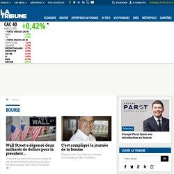 Journal Quotidien boursier, économique et financier - Actualité et information bourse, finance et économie