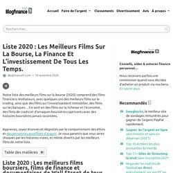 Liste 2020 : Top Films sur la bourse, La finance et L'investissement