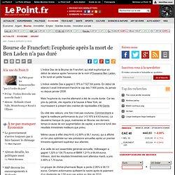 Bourse de Francfort: l'euphorie après la mort de Ben Laden n'a pas duré
