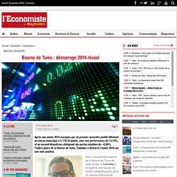 Bourse de Tunis : démarrage 2016 réussi