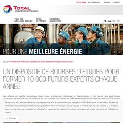 Des bourses d'études pour former les futurs experts en énergie - Total en France