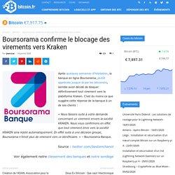 Boursorama confirme le blocage des virements vers Kraken