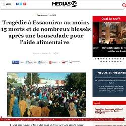 Tragédie à Essaouira: au moins 15 morts et de nombreux blessés après une bousculade pour l'aide alimentaire