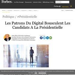 Les Patrons Du Digital Bousculent Les Candidats A La Présidentielle