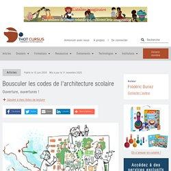 Bousculer les codes de l'architecture scolaire - Thot Cursus
