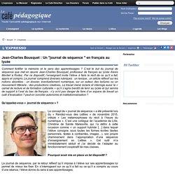 """Jean-Charles Bousquet : Un """"journal de séquence """" en français au lycée"""