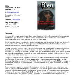 P. Bousquet - Bleu chien soleil des tranchées
