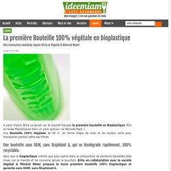 La première Bouteille 100% végétale en bioplastique - coup de coeur