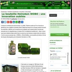 La bouteille Heineken WOBO : une innovation oubliée