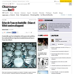 Crise de l'eau en bouteille: Evian et Vittel contre-attaquent