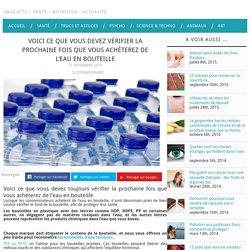 Bouteille d'eau : Ce que vous devez vérifier avant d'acheter