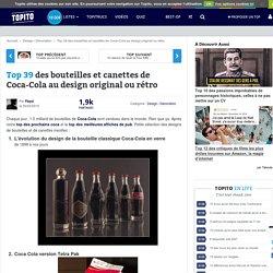 Top 38 des bouteilles et canettes de Coca-Cola au design original ou rétro