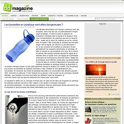 Les bouteilles en plastique sont-elles dangereuses ?