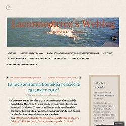 La raciste Houria Bouteldja relaxée le 25 janvier 2012 ! « Laconnectrice's Weblog