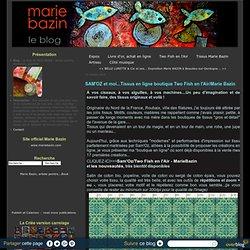 SAM'OZ et moi...Tissus en ligne boutique Two Fish en l'Air/Marie Bazin - Le blog de Marie BAZIN : artiste peintre, chanteuse, graphiste