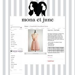 mona et june — A boutique dedicated to women inspired by classic vintage looks and modern day trends.