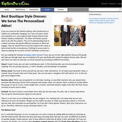 Best Boutique Style Dresses: We Serve The Personalized Attire!
