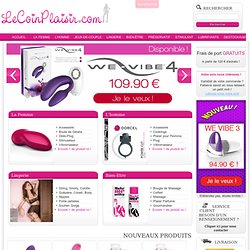 Le Coin Plaisir, Sextoys, Lingerie Sexy, We-Vibes
