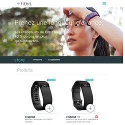 Boutique Fitbit: Acheter Surge, Charge HR, Charge, Flex, One, Zip et Aria
