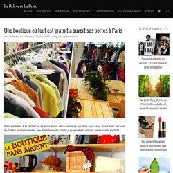 Une boutique où tout est gratuit a ouvert ses portes à Paris