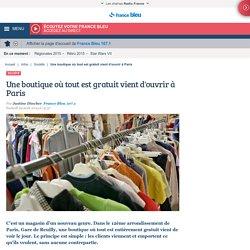 Une boutique où tout est gratuit vient d'ouvrir à Paris