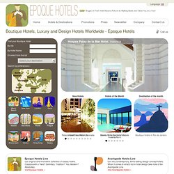 Boutique Hotels | Epoque Hotels