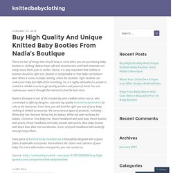 Buy High Quality And Unique Knitted Baby Booties From Nadia's Boutique