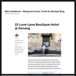 23 Love Lane Hotel Review Penang