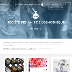 Boutique - Osmotheque