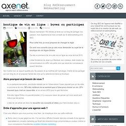 boutique de vin en ligne : buvez ou participez