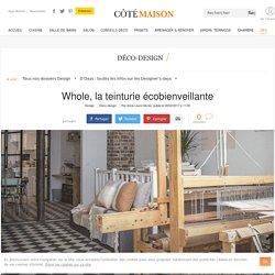 Boutique atelier : une teinturie écofriendly (linge de maison) - 08/02/17