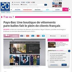 Pays-Bas: Une boutique de vêtements pare-balles fait le plein de clients français
