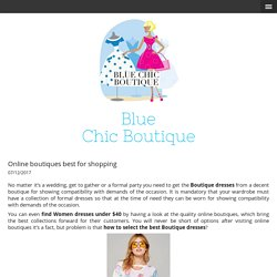 Online boutiques best for shopping - bluechicboutique