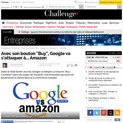 """Avec son bouton """"Buy"""", Google va s'attaquer à... Amazon"""