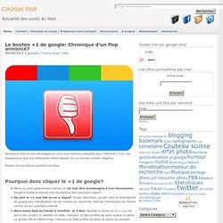 Le bouton +1 de google: Chronique d'un flop annoncé?