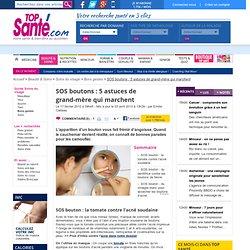 SOS boutons : 5 astuces de grand-mère qui marchent
