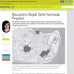 Bouvard'ın Ütopik Tarihi Yarımada Projeleri