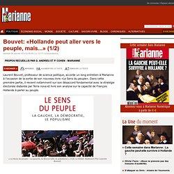 Bouvet: «Hollande peut aller vers le peuple, mais...» (1/2)