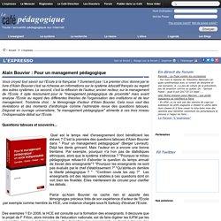 Alain Bouvier : Pour un management pédagogique