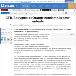 Sociétés : SFR, Bouygues et Orange condamnés pour entente